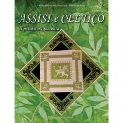 """Assisi e Celtico  """"Il..."""